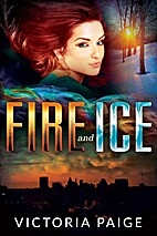 Fire and Ice (Guardians Book 1) by Victoria…