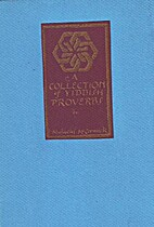 Yiddish Proverbs: A Collection by Malachi…