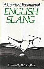 A Concise Dictionary of English Slang by…