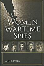 women wartime spies by Ann Kramer