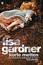 Korte metten by Lisa Gardner