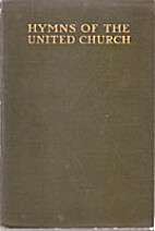 Hymns of the United Church by Charles…