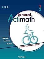 Le nouvel Actimath 1ère / 2ème by…