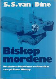 Biskopmordene by S. S. Van Dine