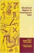 Educational Regimes in Contemporary India by…