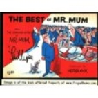 The Best of Mr. Mum : From the Strange World…