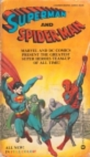 Superman and Spider-Man by Jim Shooter