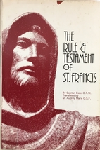 Rule and Testament of St. Francis:…