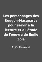 Les personnages des Rougon-Macquart : pour…