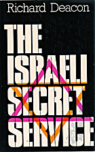 The Israeli Secret Service by Richard Deacon