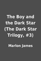 The Boy and the Dark Star (The Dark Star…