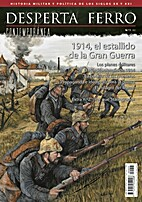 Desperta Ferro Contemporánea 1 - 1914, el…