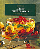 Light Fruit Desserts by Various