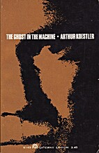 The Ghost in the Machine by Arthur Koestler
