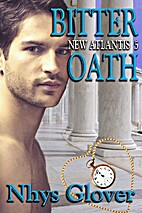 Bitter Oath (New Atlantis, #5) by Nhys…