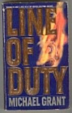 Line of Duty by Michael Grant