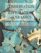 The Conservation and Restoration of Ceramics…