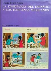 La enseñanza del español a los indígenas…