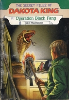 Operation Black Fang by Jake MacKenzie