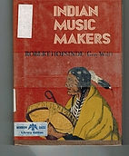 Indian music makers by Robert Hofsinde