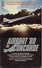 Airport '80 - the Concorde: A Novel by Kerry…