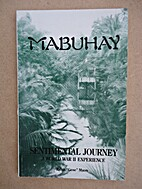 Mabuhay: Sentimental Journey, A World War II…