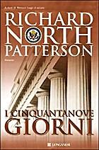 I cinquantanove giorni by Patterson Richard…