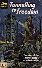 Tunnelling for Freedom by John Fancy