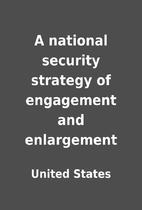 A national security strategy of engagement…