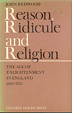 Reason, Ridicule and Religion: Age of…