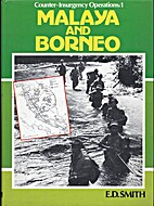 Malaya and Borneo (Counter-Insurgency…