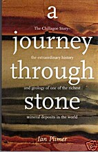 A Journey Through Stone by Ian Pilmer