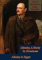 Allenby in Egypt;: Being volume II of…