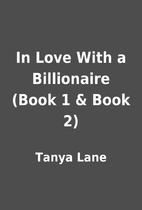 In Love With a Billionaire (Book 1 & Book 2)…