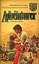 The Adventurer: The Griffin Saga by Beverly…