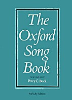 Oxford Song Book: v. 1 by Percy C. Buck