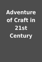 Adventure of Craft in 21st Century
