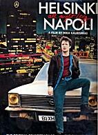 Musiikkia elokuvasta Helsinki Napoli All…