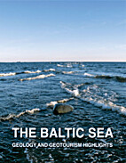 The Baltic Sea; Geology and geotourism…