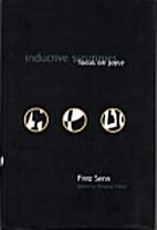 Inductive Scrutinies: Focus on Joyce by…