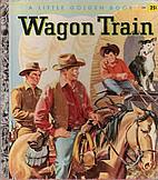 Wagon Train by Emily Broun