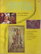 Creative Stitchery by Dona Z. Meilach
