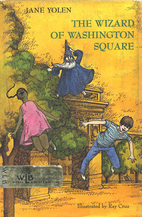 The Wizard of Washington Square by Jane…