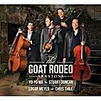 The Goat Rodeo Sessions by Yo-Yo Ma