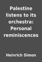 Palestine listens to its orchestra: Personal…