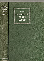 The Conflict of the Ages by Arno Clemens…
