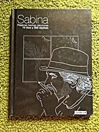 Sabina: Palabras hechas canciones by Diego…