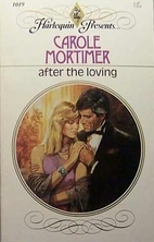 After the Loving by Carole Mortimer