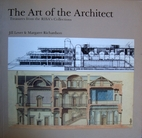 THE ART OF THE ARCHITECT: TREASURES FROM THE…