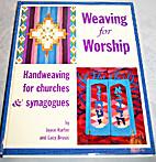 Weaving For Worship Handweaving for Churches…